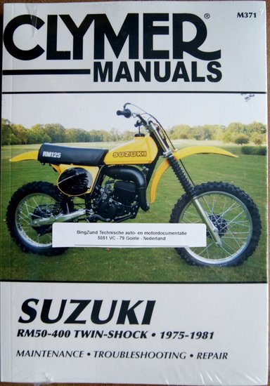 Suzuki RM 50 RM60 RM80 RM100 RM250 RM400 Clymer Workshop Manual 1975-1981