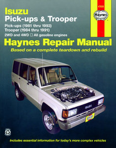 Isuzu Pick-up, Trooper and Trooper II covering models with gasoline engines, Pick-ups (1981 thru 1993), Trooper and Trooper II (1984 thru 1991)