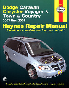Dodge Caravan, Chrysler Voyager and Town and Country for 2003 thru 2007 excluding information on All-Wheel Drive or diesel engine models