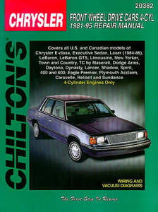 Chrysler Front Wheel Drive Cars 4-Cyl Engine only 1981-95 (including coverage of 4-Cylinder Chrysler E-Class, Executive Sedan, Laser (1984-86), LeBaron, LeBaron GTS, Limousine, New Yorker, Town and Co