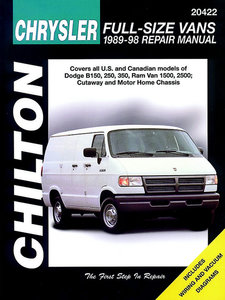 Chrysler Full-Size Vans for 1989-98 covering all models of Dodge B150, 250, 350, Ram Van 1500 & 2500, as well as Cutaway and Motor Home Chassis
