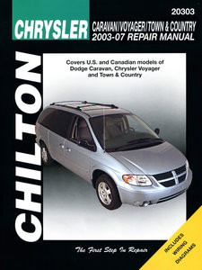 Chrysler Caravan/Voyager/Town & Country Chilton Repair Manual for 2003-07 (excludes information specific to all-wheel drive or diesel engine models)