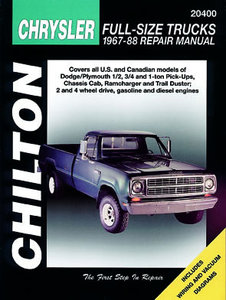 Chrysler Full-Size Trucks for 1967-88 covering Dodge/Plymouth 1/2, 3/4 and 1 ton Pick-Ups, Chassis Cab, Ramcharger and Trail Duster (2 and 4 wheel drive, gas and diesel engines)