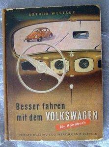 VW, Besser fahren mit dem Volkswagen