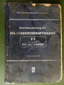 IFA-Personenkraftwagen F9 und Anhang mit technischen Daten und kurzer Beschreibung des Baumusters 311-0, Typ