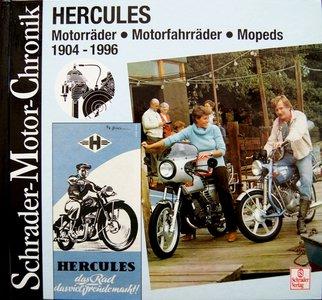 Hercules, Motorräder, Motorfahrräder, Mopeds 1904-1996. Das Rad das viel Freunde macht.
