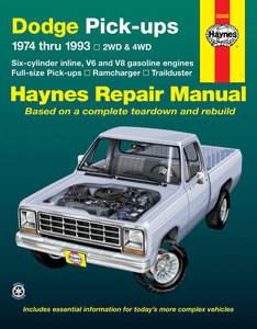 Dodge Full-size Pick-ups for 1974 thru 1993 covering Ramcharger and Trailduster (with gasoline engines only)