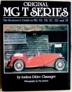 MG - Original MG T Series, The Restorer's Guide to MG TA, TB, TC, TD and TF