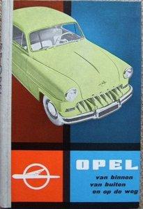 Opel, De Opel, Van binnen, van buiten en op de weg / stuur een email voor aanbieding