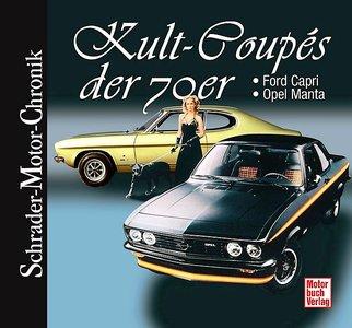 Kult-Coupés der 70er - Ford Capri + Opel Manta
