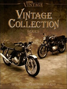 Vintage Four-Stroke Motorcycles VCS4. Clymer Manuals Vintage Collection Benelli, BMW, BSA, Ducati, Gilera, Harley-Davidson, Honda, Kawasaki, Moto Guzzi, Norton, Royal