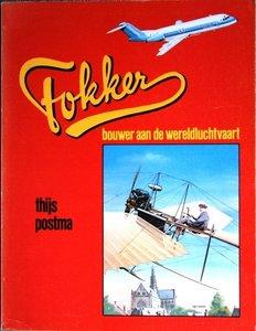 Fokker, bouwer aan de wereldluchtvaart