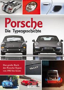 Porsche - Die Typengeschichte ab 1983