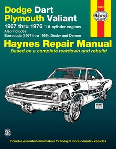 Dodge Dart & Plymouth Valiant covering Dodge Dart, Demon, Plymouth Valiant, Duster with 6 cylinder engines (1967-1976) & Barracuda (1967-1969)